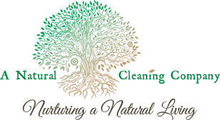 A Natural Cleaning Company - Nurturing a Natural Living